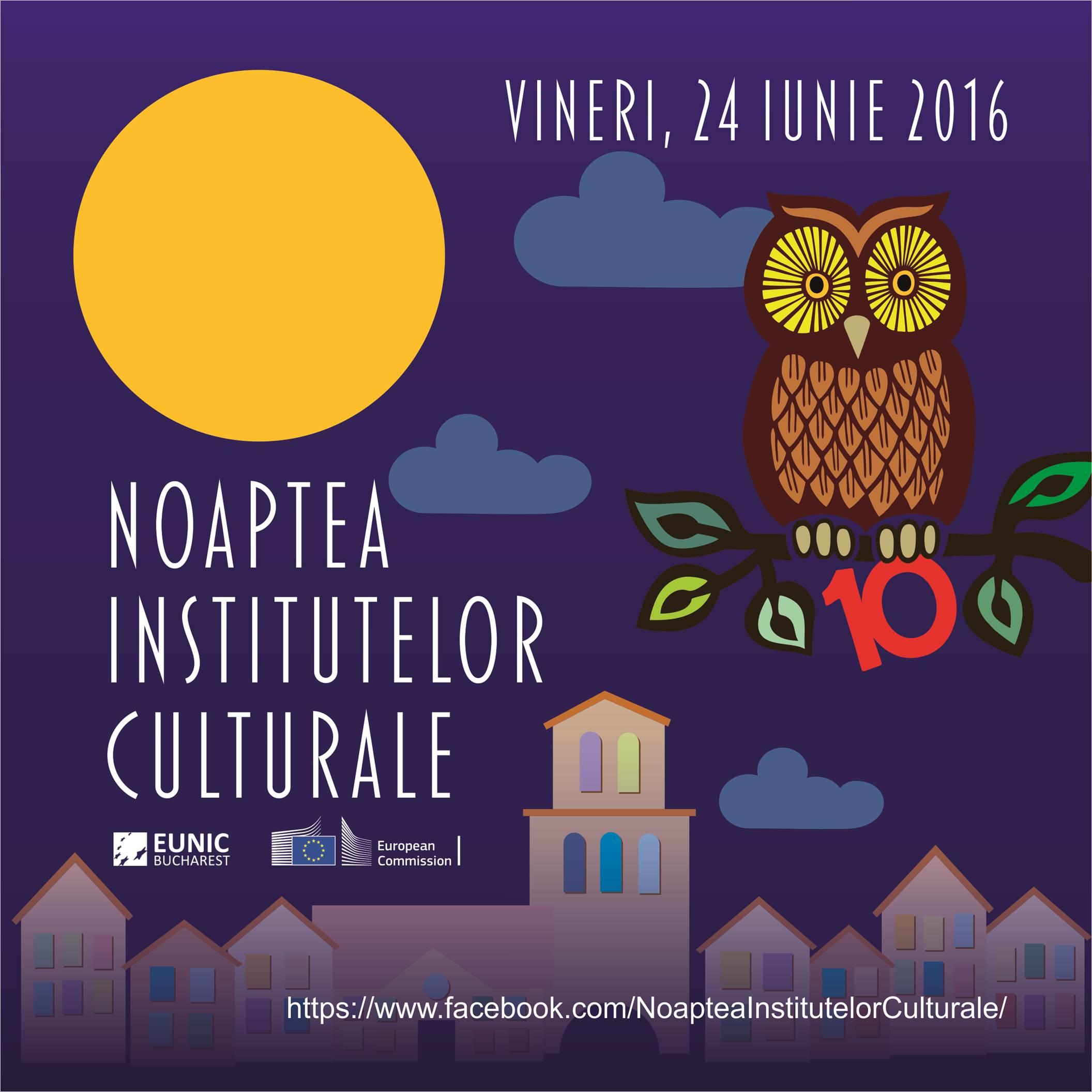 afiş Noaptea Institutelor Culturale 2016