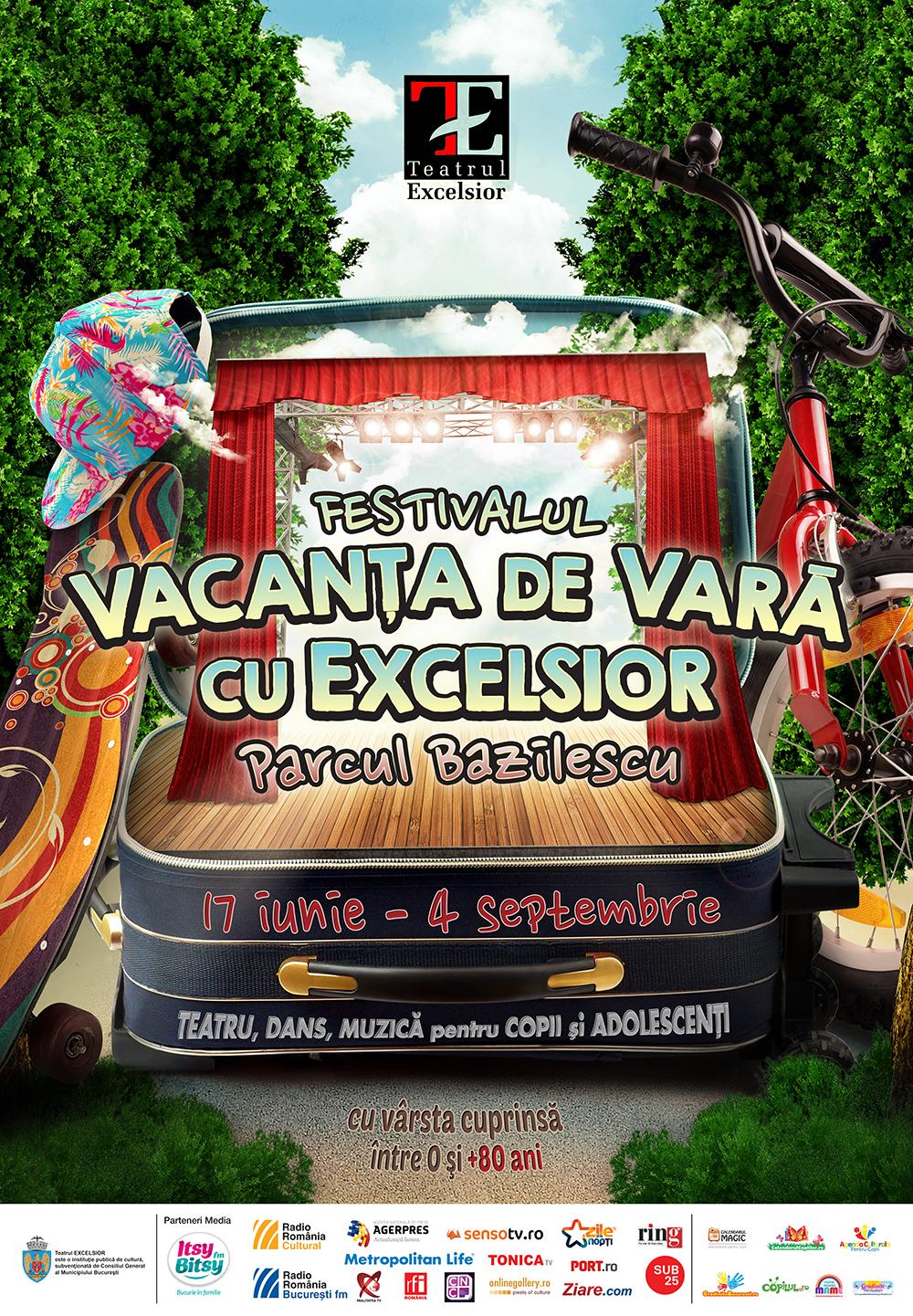 afis Vacanta de vara cu Excelsior. 17 iunie-4 septembrie 2016